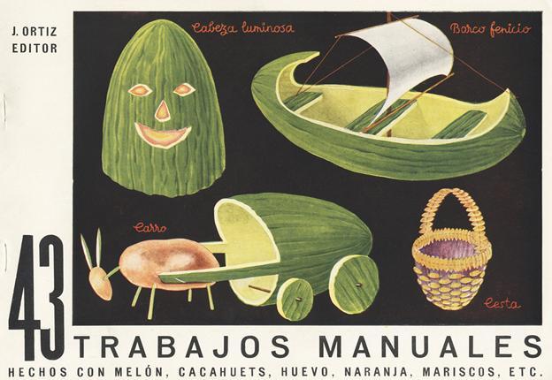 Portada de '46 trabajos manuales hechos con corcho, sandía, limón, cerezas, cañas, etc.'.